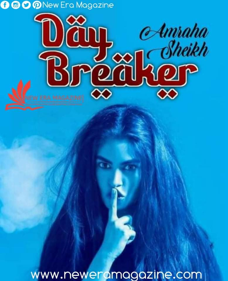 Day Breaker by Amarha Sheikh Complete